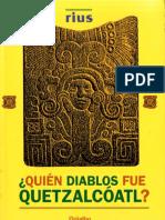 Rius - Quien Diablos Fue Quetzalcoatl
