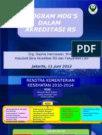 Paparan Sasaran MDG's Dalam Akreditasi RS 11 Juni 2012