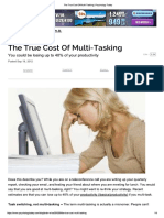 The true Cost of Multi-Tasking, Psychology Today