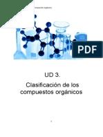 UD 3- Clasificacion de Los Compuestos Orgánicos. Propiedades y Reacciones.