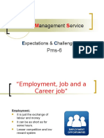 PMS (Provincial Managemnet Service ) as a CAREER