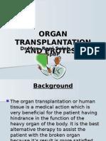 Organ Transplantation and Protese