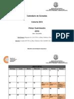 Calendario 1er Cuatrimestre Cohorte 2016 Abril - Julio (1er Cuatrimestre 2016)