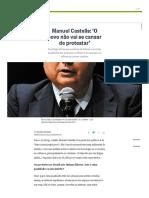 Manuel Castells_ 'O Povo Não Vai Se Cansar de Protestar' - Jornal O Globo