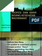 Profesi Dan Karir Kes Masy HP 12 Sep 2011