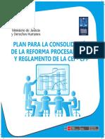Plan Para La Consolidación de La Reforma Procesal Penal y Reglamento de La CEI-CPP