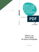 Obama, Lula, Forum social, dix leçons convergentes
