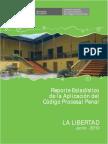 Reporte Estadístico de La Aplicación Del Código Procesal Penal Distrito Judicial de La Libertad