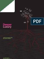 Deeper Luxury Report
