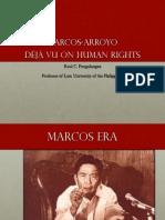 13 Marcos-Arroyo déjà vu on human rights - Dean Raul Pangalangan