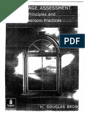 Language Assessment Principles and Classroom Pratices