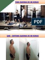Q48-Queima de 48 Horas O Sistema Que Funciona