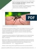Confirman El Primer Caso en Santiago Del Estero y Ya Son 10 Las Provincias Que Advierten La Circulación Del Virus - 19.01