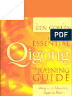 The Essential Qigong Training Guide