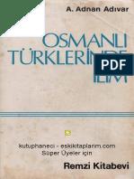 A. Adnan Adıvar - Osmanlı Türklerinde İlim.pdf