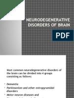 Neuro Degenerative brain disorders
