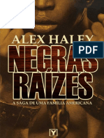 Negras Raizes - Alex Haley