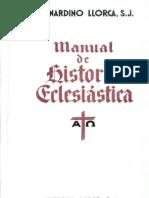 Llorca Bernardino - Manual De Historia Eclesiastica.pdf