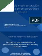 Génesis y Estructuración Del Campo Burocrático