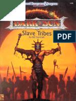 TSR 2404 DSR1 Slave Tribes