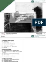 Camera Geometry and Single View Geometry