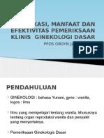 Indikasi, Manfaat Dan Efektivitas Pemeriksaan Klinis Ginekologi