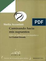 Stella Accorinti_Caminando Hacia Mis Supuestos