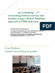 """""""Am I Alone in Thinking..?"""" overcoming student concerns and isolation using a 'Shared Thinking' approach to FIMS Induction."""