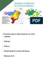 Os Grandes Domínios Climáticos No Brasil