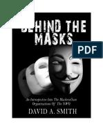 Behind the Masks