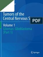 Tumors of CNS v1 Gliomas Glioblastoma Part 1