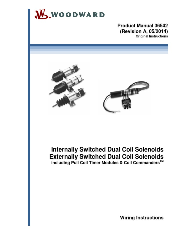 Woodward Solenoid Wiring Diagram Detailed Diagrams Continuous Duty 36542 A Relay Switch