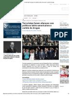 Terroristas Fazem Alianças Com Políticos Latino-Americanos e Cartéis de Drogas
