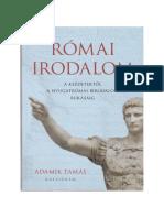 Adamik Tamás - A Római Irodalom