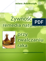 Zywnosc i Remedia Naturalne Przy Zwalczaniu Raka
