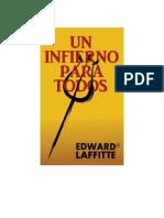 Un Infierno Para Todos - Edward Laffitte