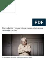 """Étienne Balibar_ """"Um Período de Intenso Debate Acerca Da Filosofia Marxista"""" _ LavraPalavra"""