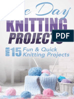 One Day Knitting Projects - Over 15 Fun & Quick Knitting Ting, Stitches, Crocheting, Crochet)