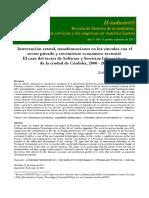 INTERVENCIÓN ESTATAL, TRANSFORMACIONES EN LOS VÍNCULOS CON EL SECTOR PRIVADO Y CRECIMIENTO ECONÓMICO SECTORIAL. EL CASO DEL SECTOR DE SOFTWARE Y SERVICIOS INFORMÁTICOS DE LA CIUDAD DE CÓRDOBA, 2000 - 2010 CARINA BORRASTERO