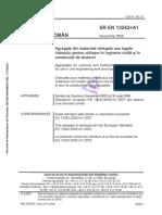 SR EN 13242 +A1 2008 -Agregate din materiale nelegate sau legate hidraulic pentru utilizare în inginerie civilă şi în construcţii de drumuri