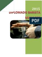 Diplomado Barista Manager 2015