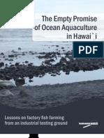 The Empty Promise of Ocean Aquaculture in Hawai`i