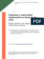 Braggio, Agostina; Cillis, Natalia; L (..) (2007). Embarazo y Maternidad Adolescente en Situacion de Calle