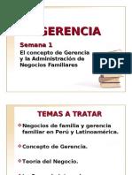 El concepto de Gerencia y la Administración de Negocios Familiares