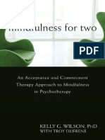 [BOOK] Kelly G. Wilson - Mindfulness for Two_ an Acceptance and Commitment Therapy Approach to Mindfulness in Psychotherapy (2009)