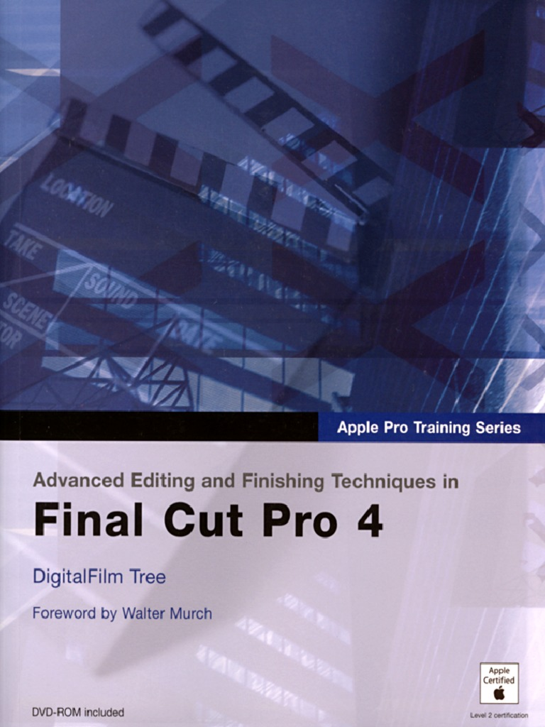 Advanced editing and Finishing techniques in Final cut Pro 4