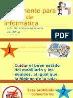 reglamentoparalasaladeinformaticaprimaria-140328160640-phpapp02