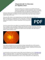 Mi Oculista Me Ha Diagnosticado Un Glaucoma Pigmentario. ¿Qué Significa Esto?