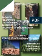 Estudio de Factibilidad Academica Ingenieria en Agroforesteria Tomo I