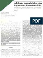 Avaliação cromosômica de homens inférteis antes da injeção intracitoplasmática de espermatozóides.